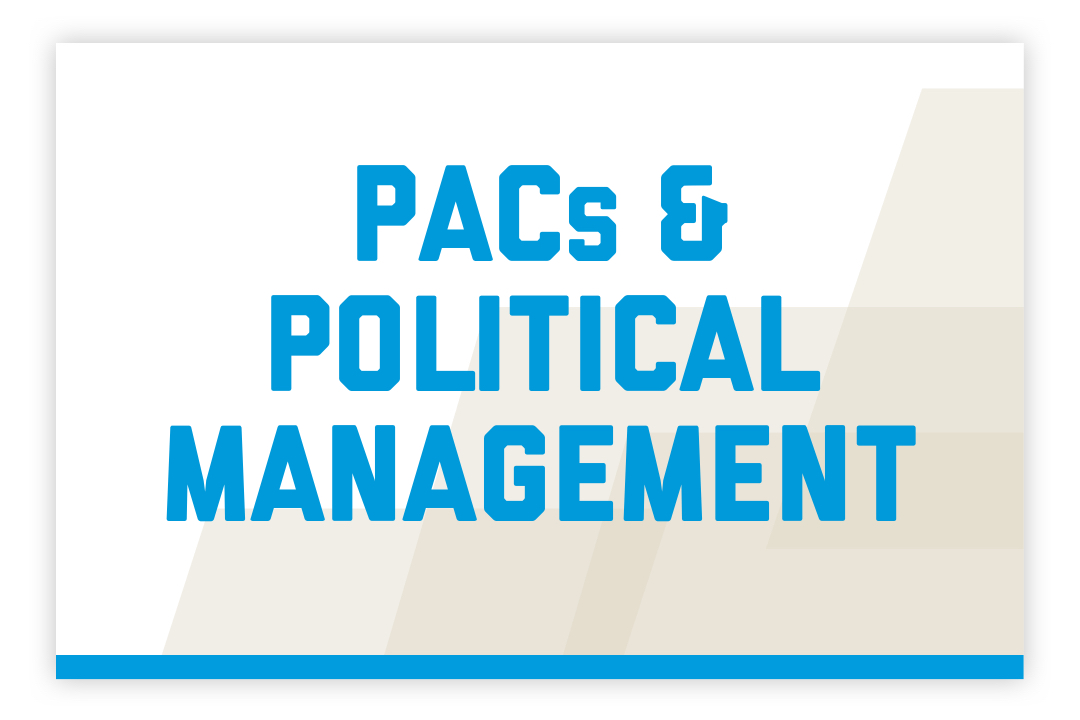 PACs and Political Management