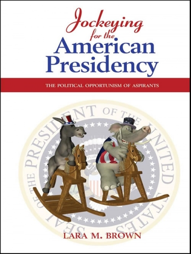Jockeying for the American Presidency